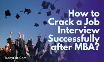 how to crack a job interview successfully after mba
