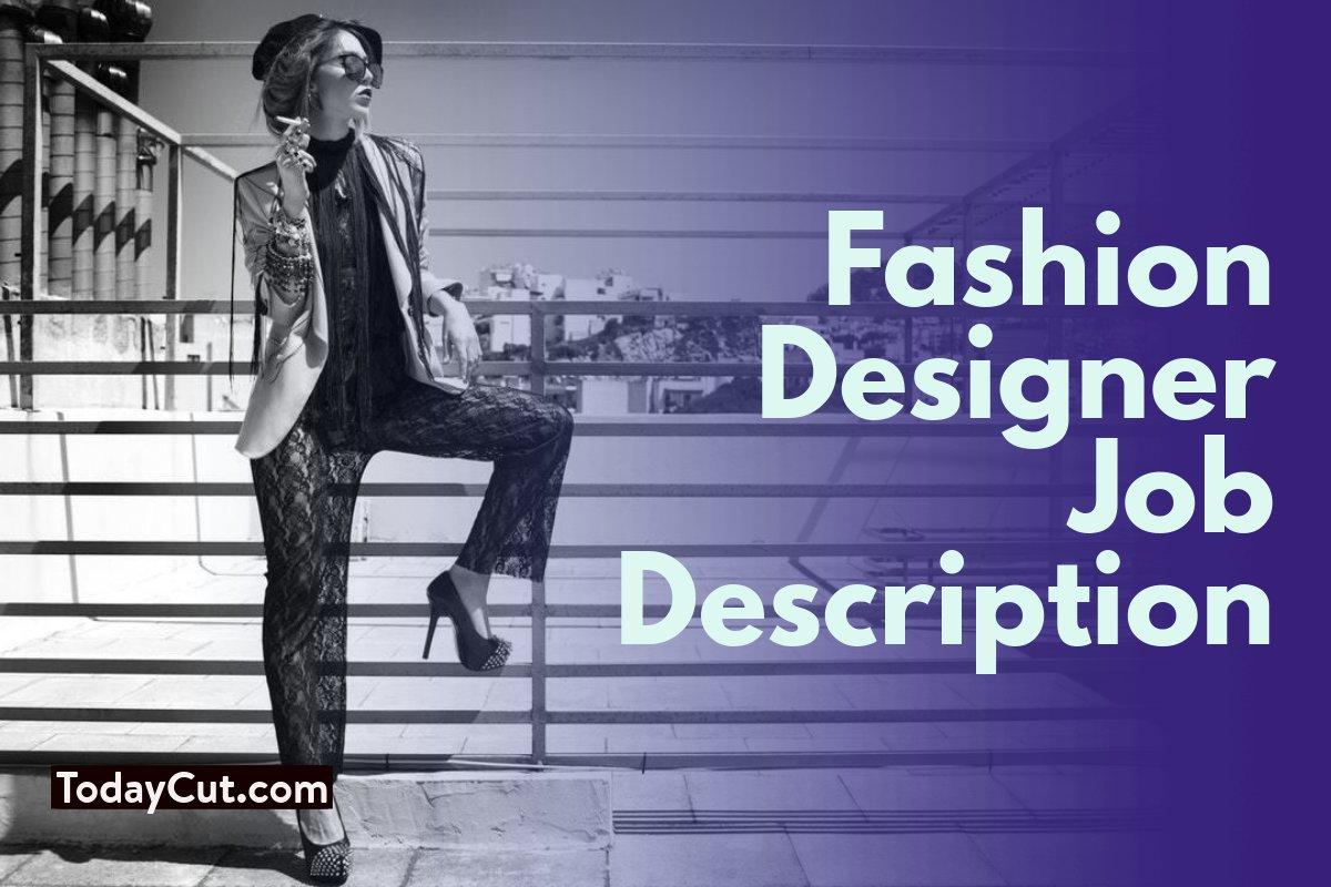 Fashion Designer Job Description Sample Salary Duties