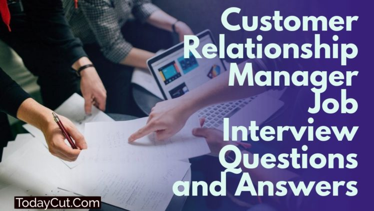 customer relationship manager interview questions-and-answers