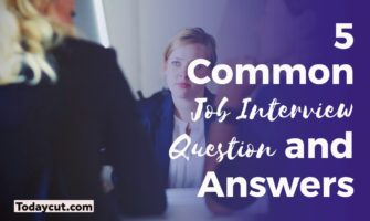 Common Job Interview Question and Answers
