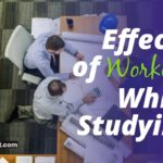 5 Effects of Working While Studying