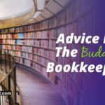 Advice For The Budding Bookkeeper