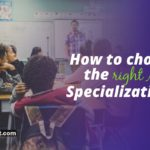 How to choose the right MBA Specialization?