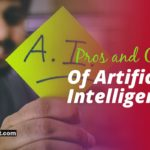 Pros and Cons: Artificial Intelligence