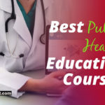 Your 2019 Guide to the Best Public Health Education Courses