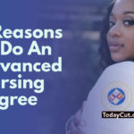 5 Reasons You Should Consider Getting An Advanced Nursing Degree