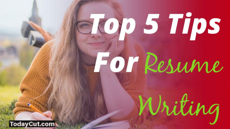 Top Tips For Resume Writing