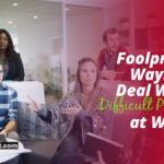 deal with difficult people at work