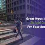 Great Ways to Find The Right Candidate For Your Business