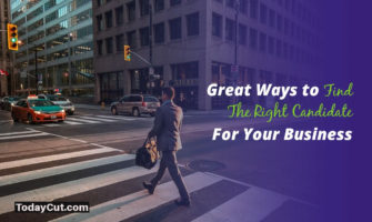 ways to find right candidate for business