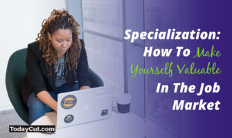 How To Make Yourself Valuable In The Job Market
