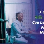 7 Best Skills You Can Learn From Home