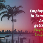 Employed in Tampa, Fl- Am I getting Employee Benefits?