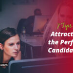 Attracting the Perfect Candidates