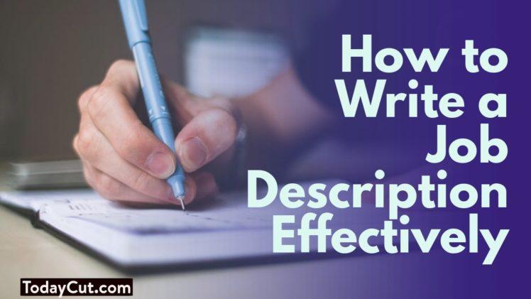 how to write a job description effectively