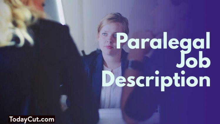 paralegal job description salary duties skills