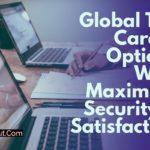 global top career options maximum security satisfaction