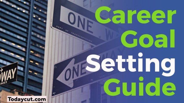 career goal setting guide