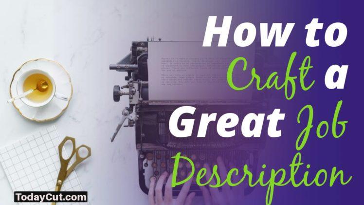 how to craft a job description