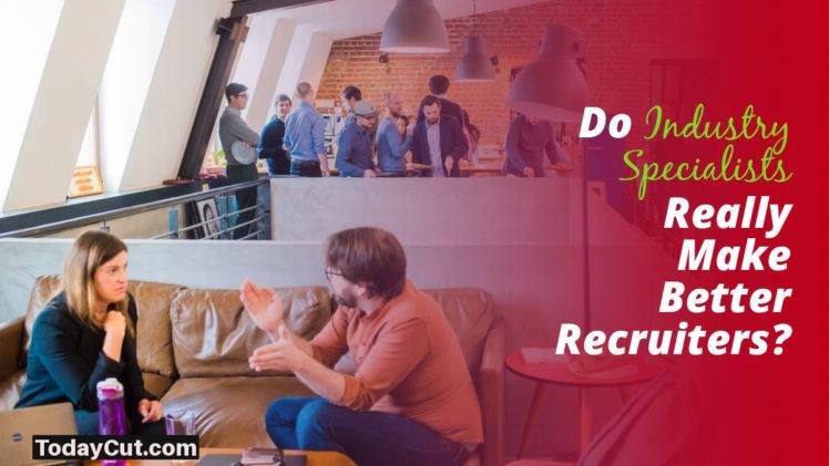 industry specialist recruiters