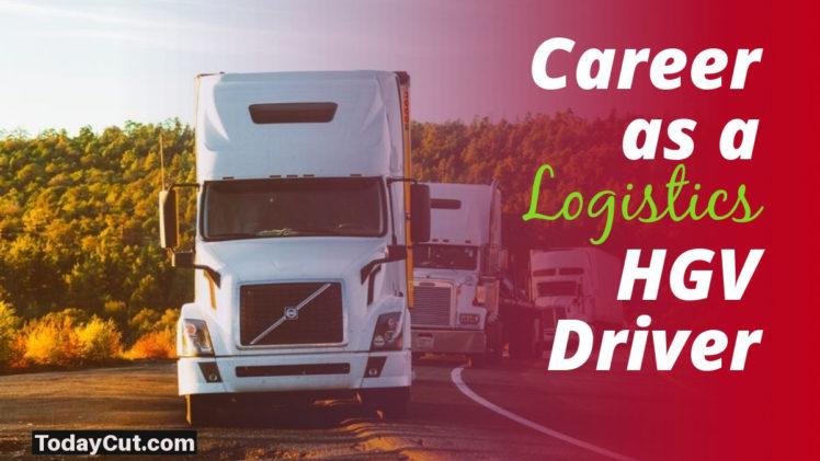 career as a logistics HGV driver
