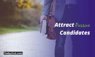 attract passive candidates