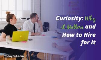 hiring in curiosity